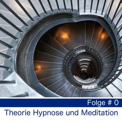 Theorie zu Hypnose und Meditation